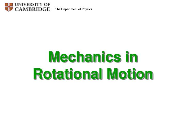 Mechanics in Rotational Motion