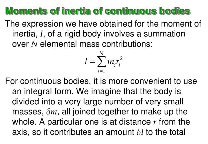 Moments of inertia of continuous bodies
