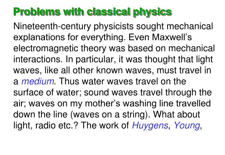 Problems with classical physics