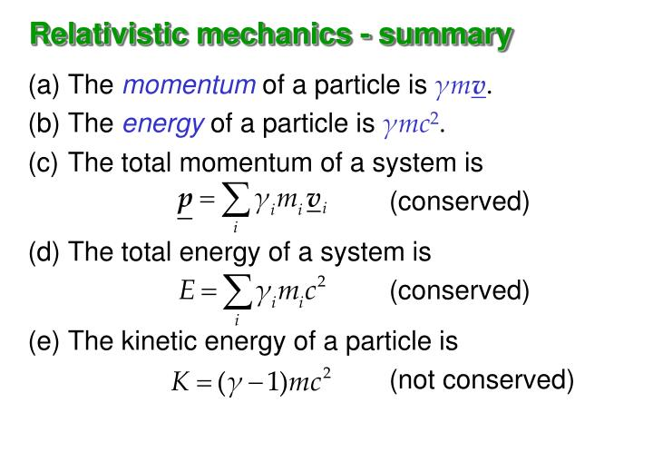 Relativistic mechanics - summary