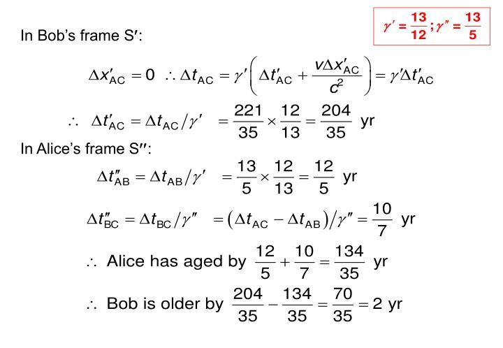 In Bob's frame S