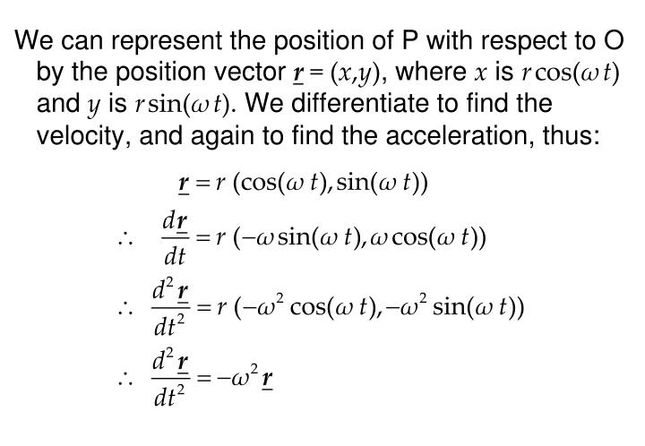 We can represent the position of P with respect to O by the position vector