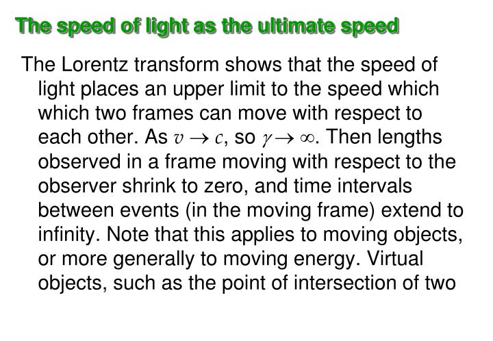 The speed of light as the ultimate speed