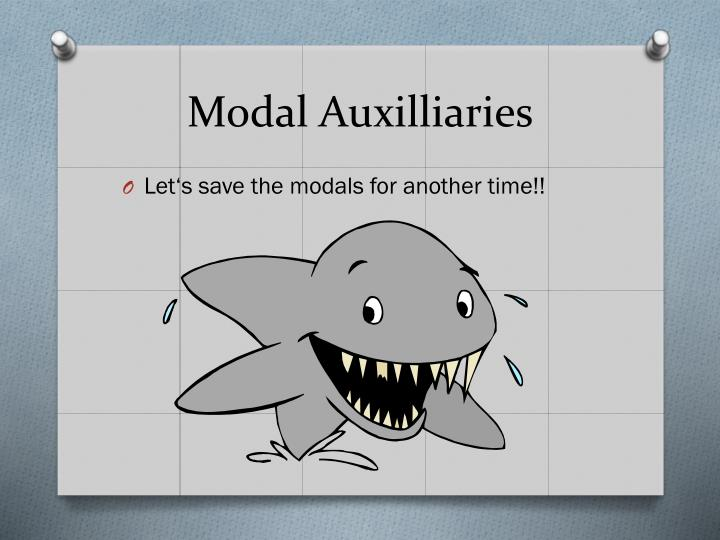 Modal Auxilliaries