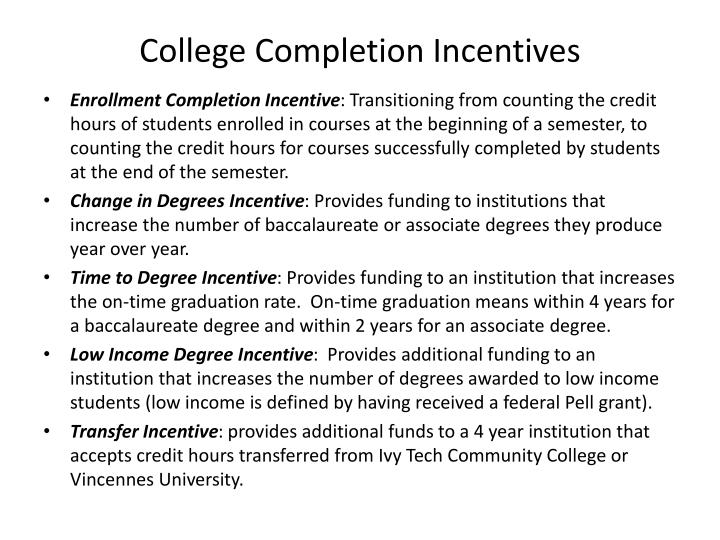 College Completion Incentives