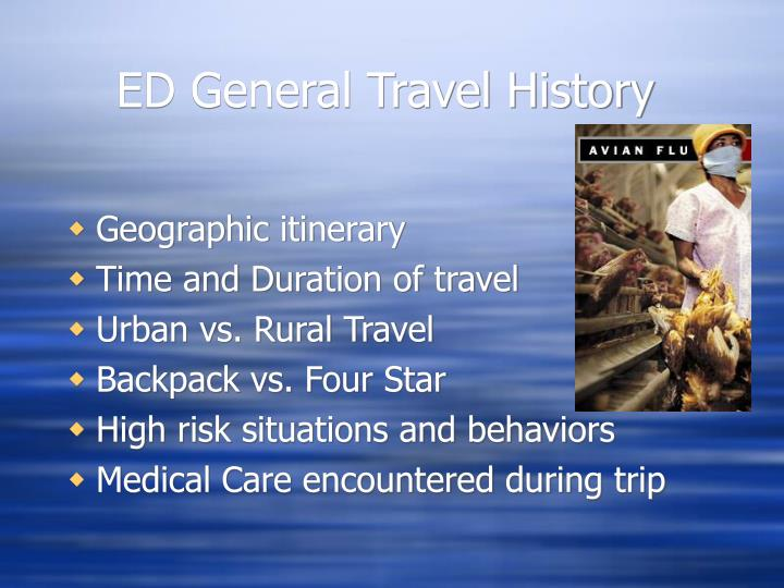 ED General Travel History