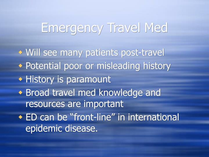 Emergency Travel Med