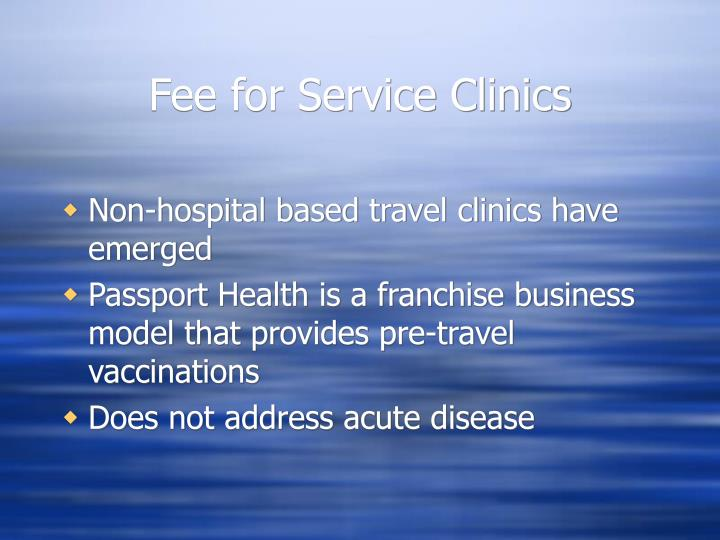 Fee for Service Clinics