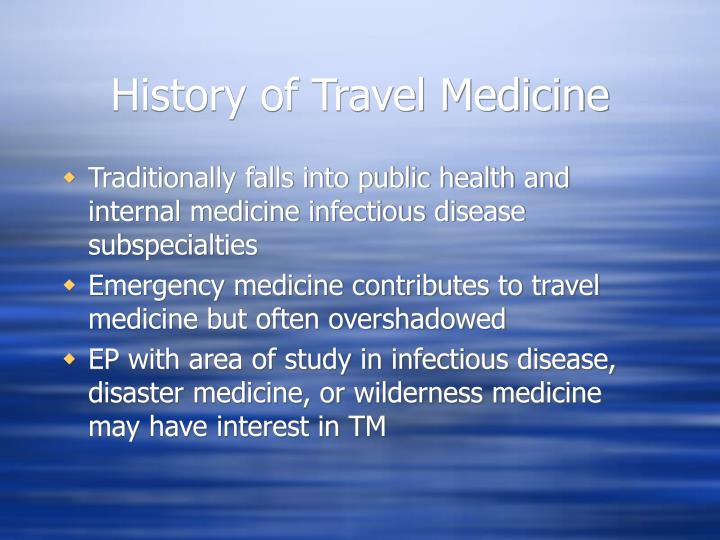 History of Travel Medicine