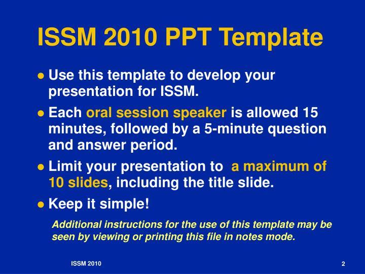 ISSM 2010 PPT Template