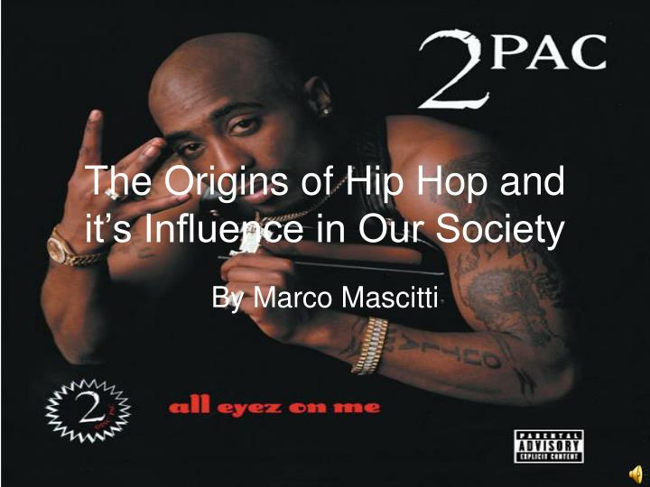 hip hop in society Hip-hop culture began as a politically radical form of expression by wholly  rejecting mainstream society, but today, rap music is an inescapable part of our  media.