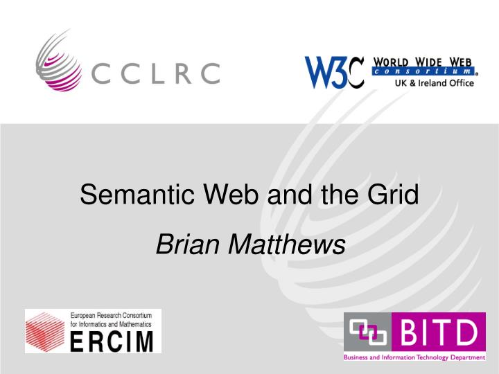 Semantic Web and the Grid