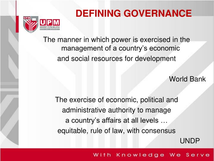 The manner in which power is exercised in the management of a country's economic