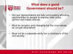 what does a good government should be