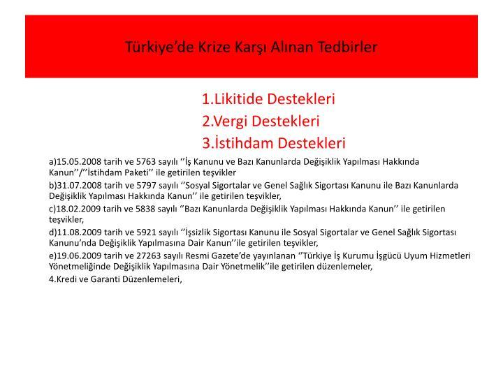 Türkiye'de Krize Karşı Alınan Tedbirler