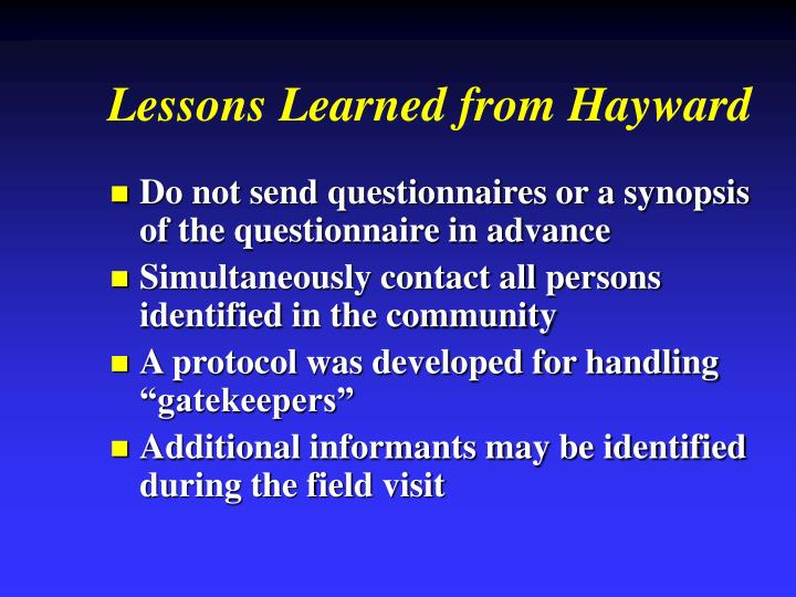 Lessons Learned from Hayward