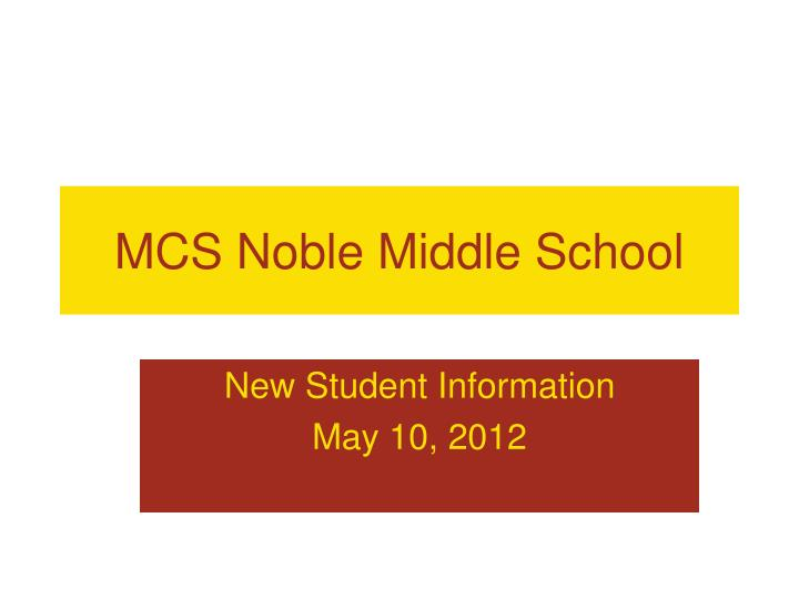 Mcs noble middle school