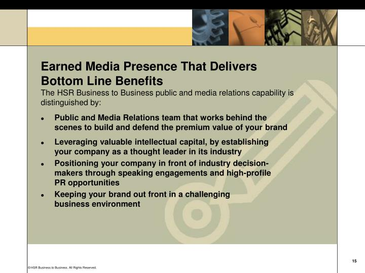 Earned Media Presence That Delivers Bottom Line Benefits