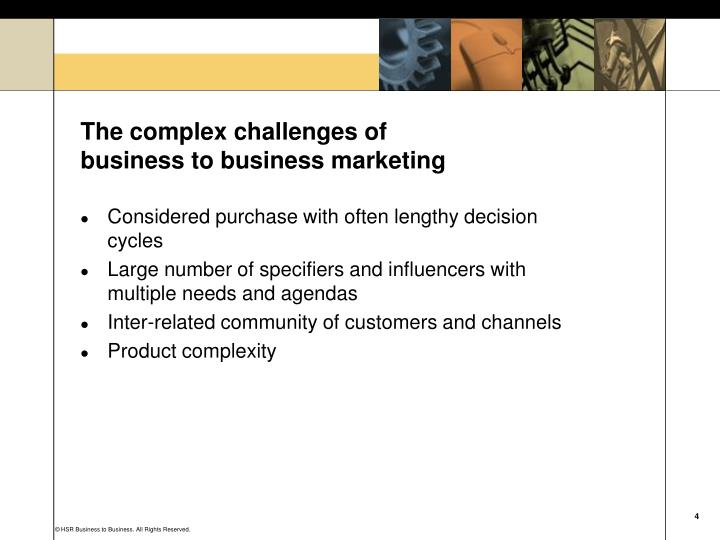 The complex challenges of business to business marketing