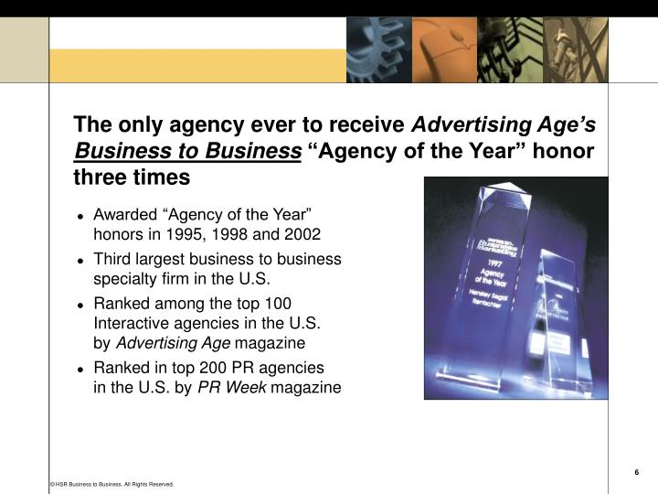 The only agency ever to receive