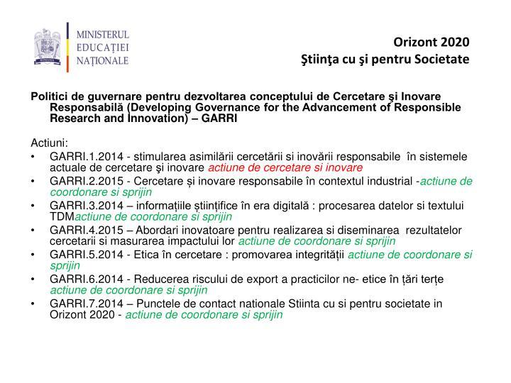 Politici de guvernare pentru dezvoltarea conceptului de Cercetare şi Inovare Responsabilă (Developing Governance for the Advancement of Responsible Research and Innovation)