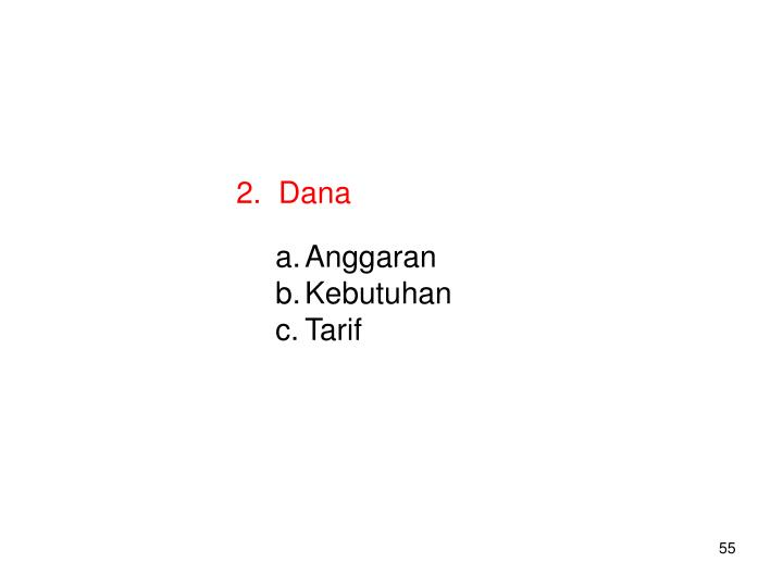 2.  Dana