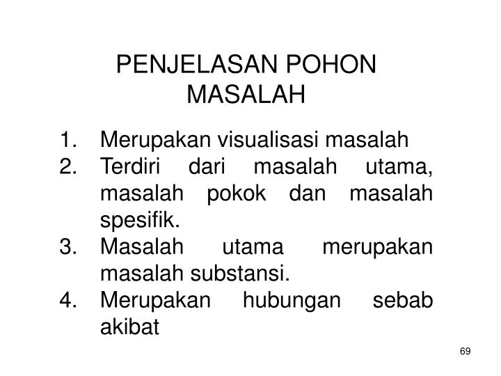 PENJELASAN POHON MASALAH