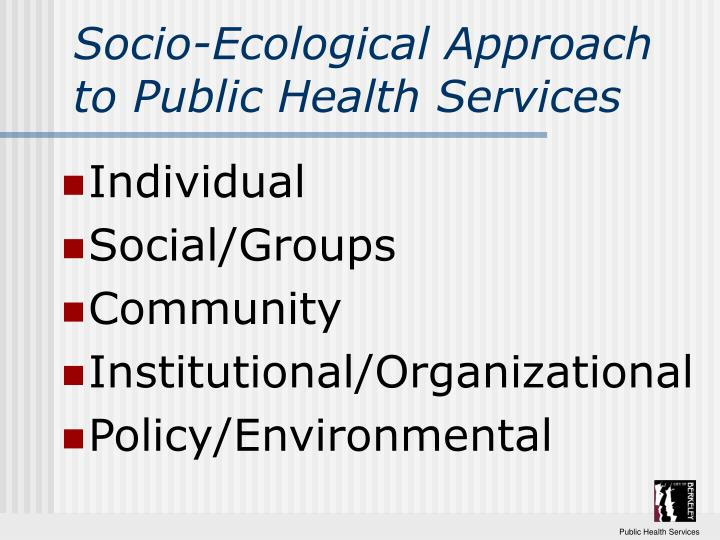 Socio-Ecological Approach to Public Health Services