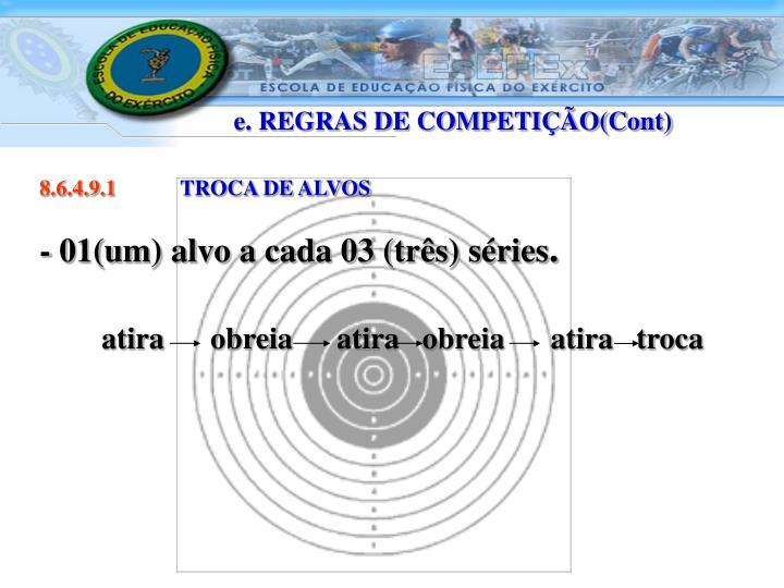 e. REGRAS DE COMPETIÇÃO(Cont)