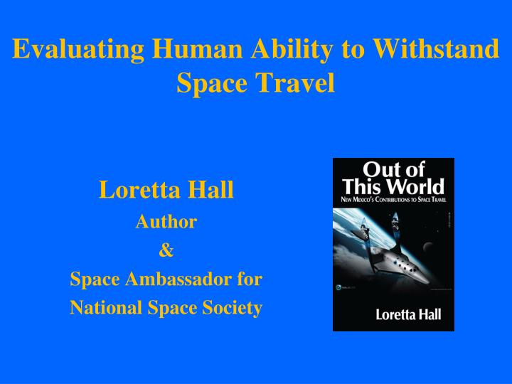 Evaluating Human Ability to Withstand Space Travel