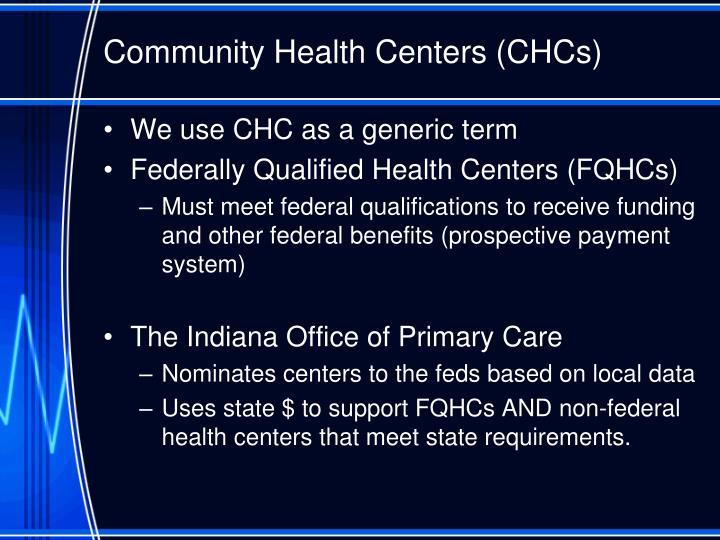 Community Health Centers (CHCs)