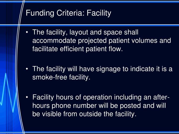 Funding Criteria: Facility