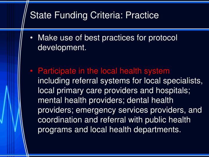 State Funding Criteria: Practice
