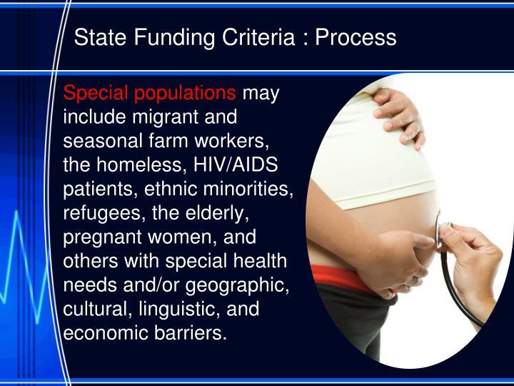 State Funding Criteria : Process
