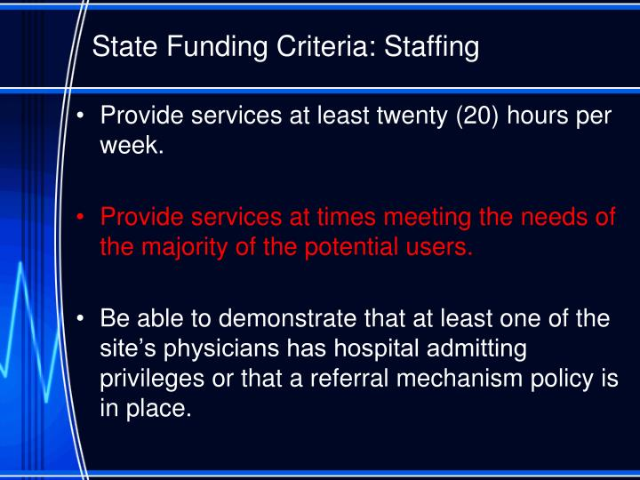 State Funding Criteria: Staffing