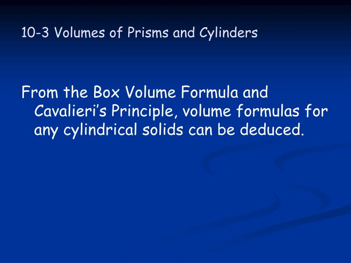 10 3 volumes of prisms and cylinders1