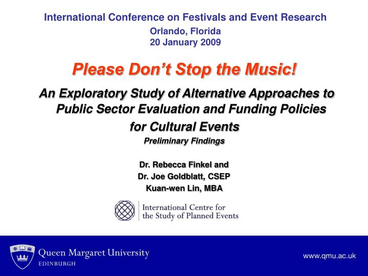 International conference on festivals and event research orlando florida 20 january 2009