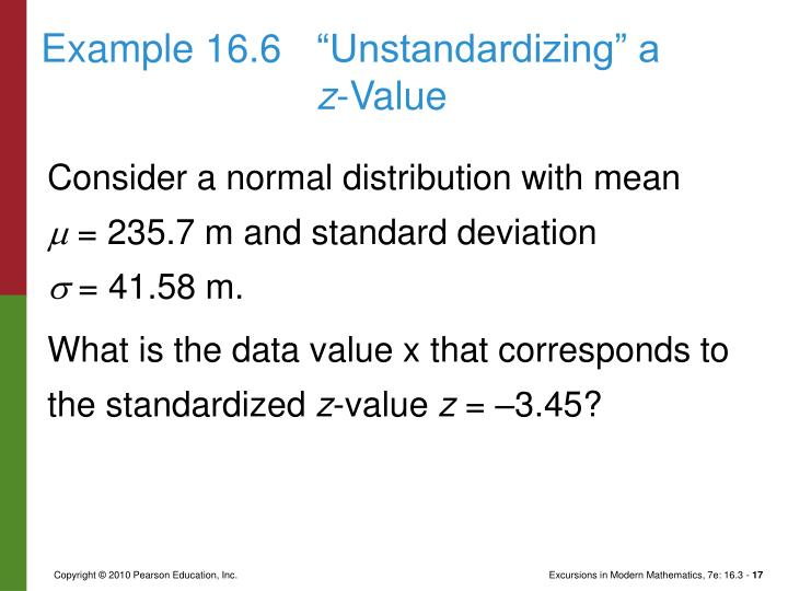 "Example 16.6	""Unstandardizing"" a"