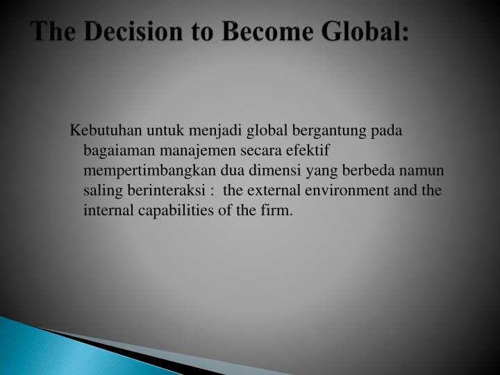 The Decision to Become Global: