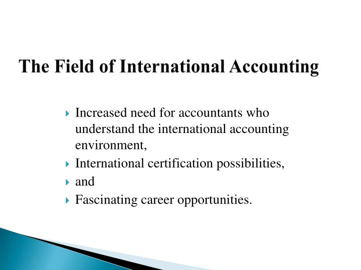 The Field of International Accounting