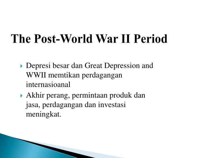 The Post-World War II Period
