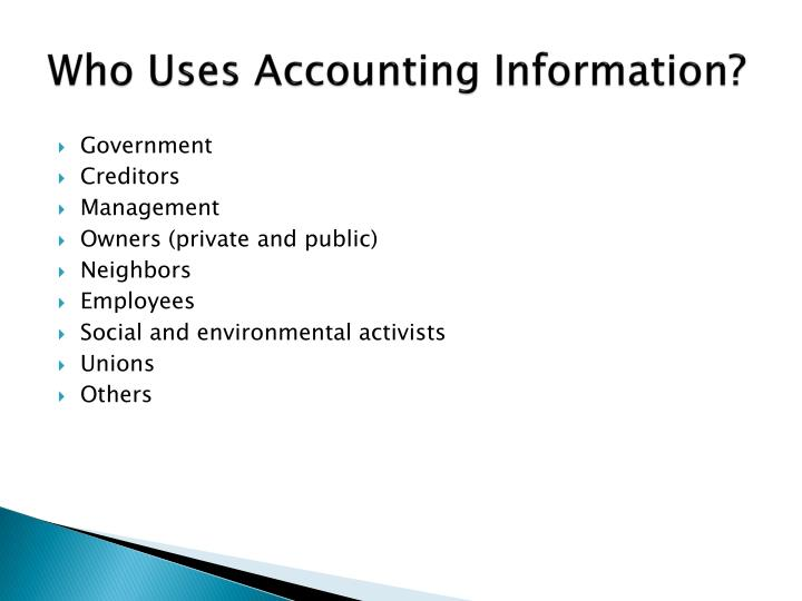 Who Uses Accounting Information?