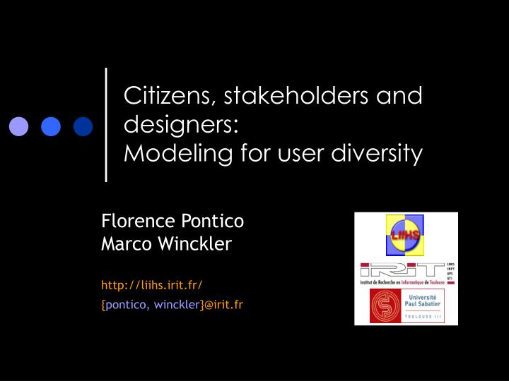 Citizens stakeholders and designers modeling for user diversity