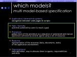 which models multi model based specification