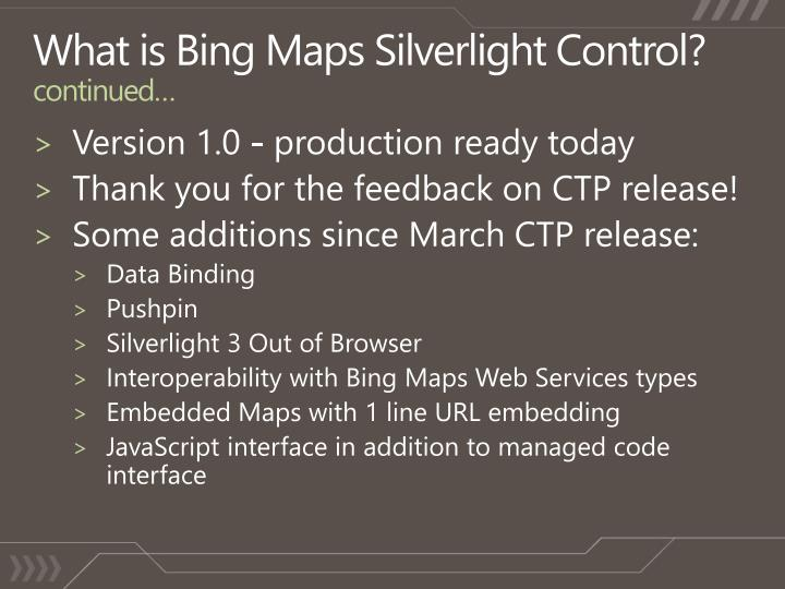 What is Bing Maps Silverlight Control?