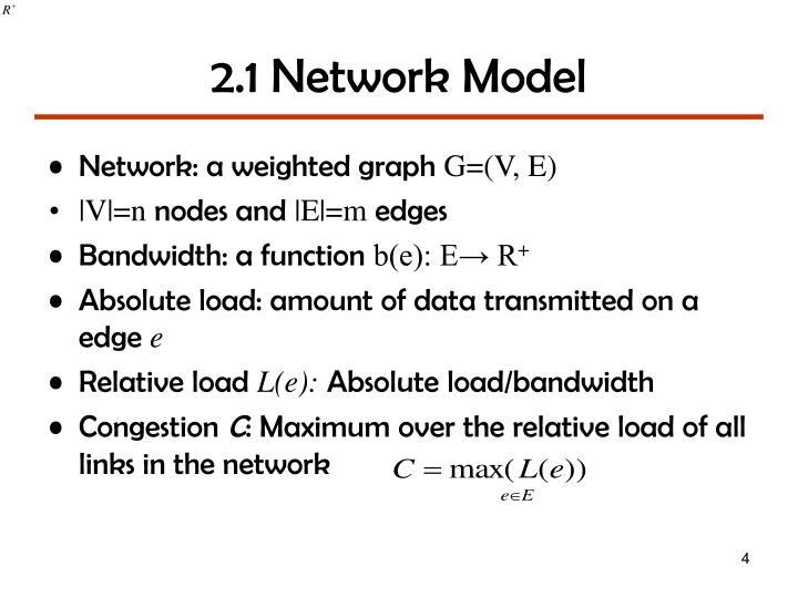 2.1 Network Model
