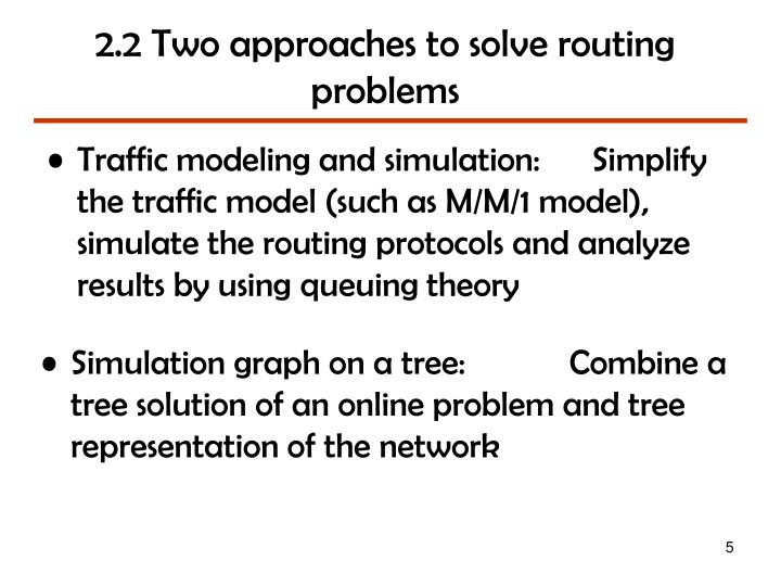 2.2 Two approaches to solve routing problems