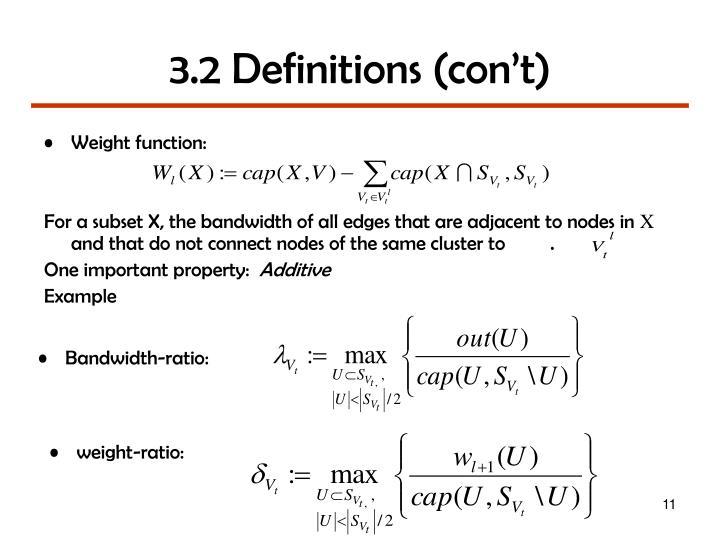3.2 Definitions (con't)