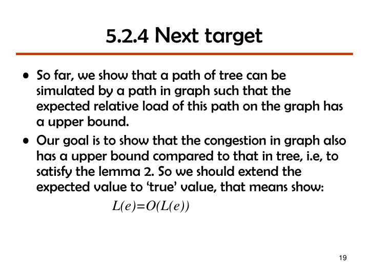 5.2.4 Next target
