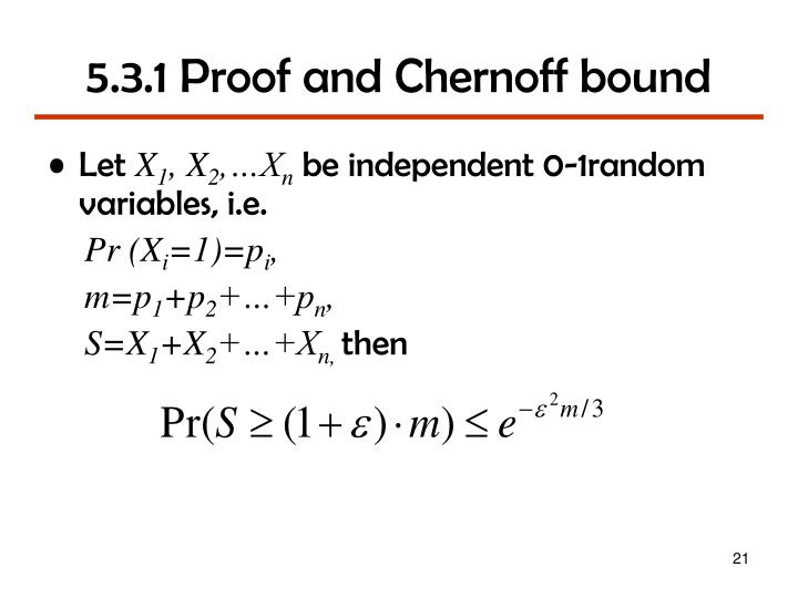 5.3.1 Proof and Chernoff bound